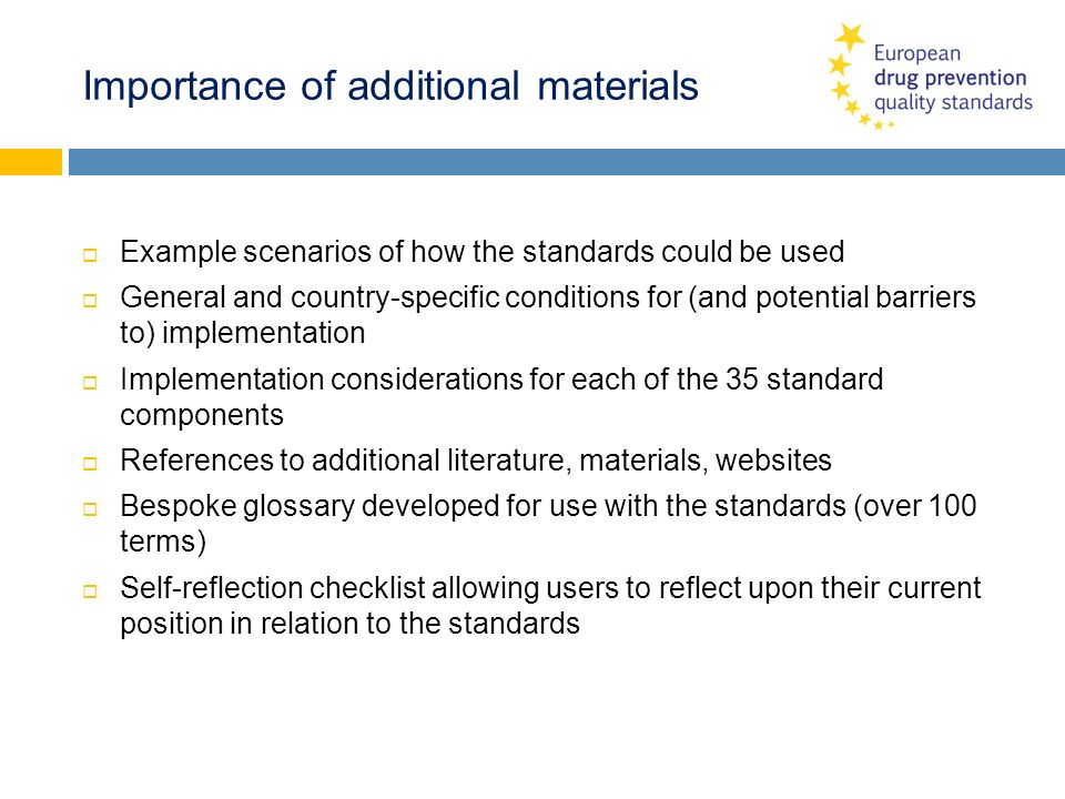 Importance of additional materials