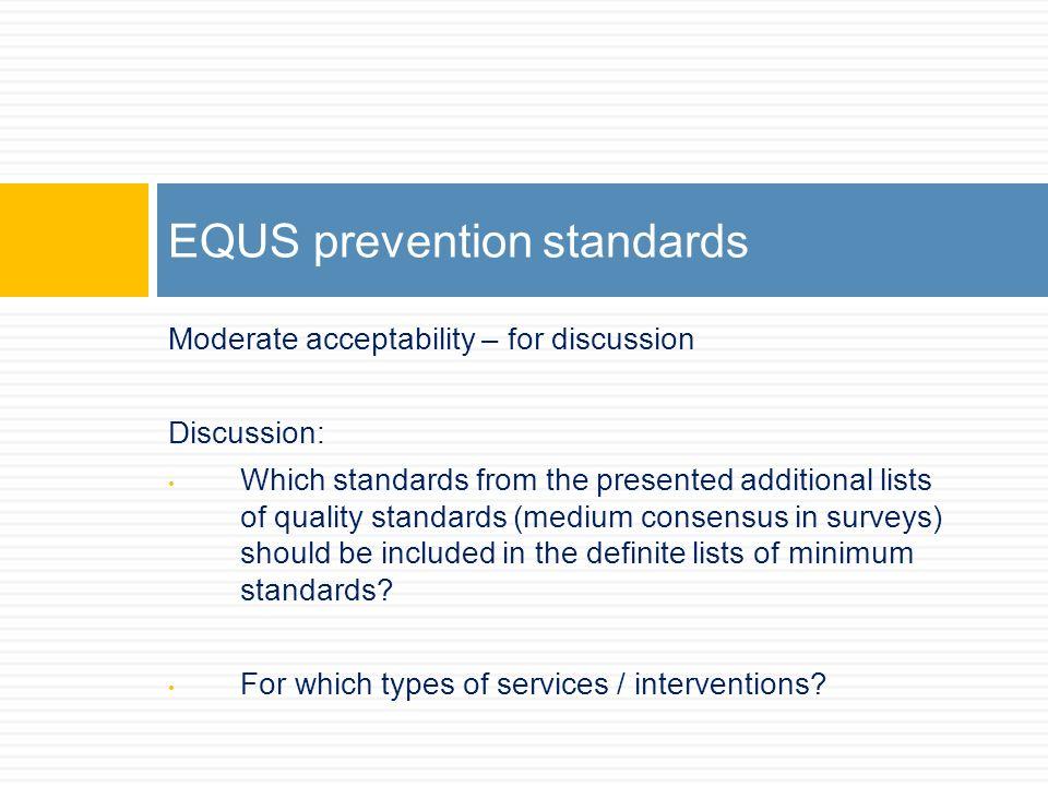 EQUS prevention standards