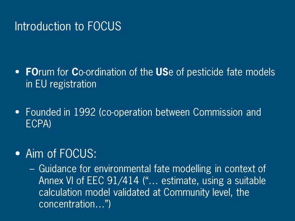 Introduction to FOCUS Aim of FOCUS:
