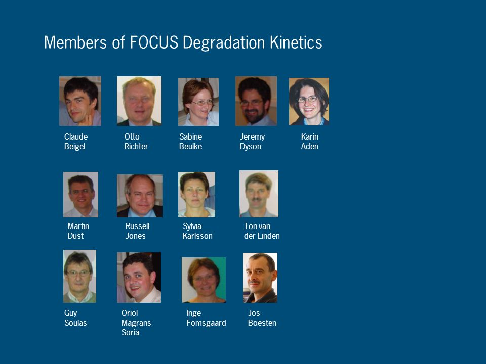 Members of FOCUS Degradation Kinetics