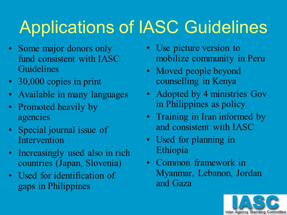 Applications of IASC Guidelines