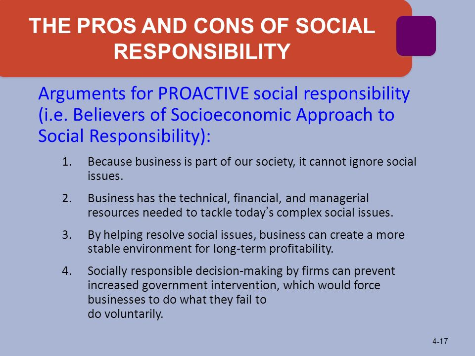 corporate social responsibility pros and cons Pros and cons of a corporation  unless you follow corporate formalities, the liability protection for which many people form corporations will be disregarded the.