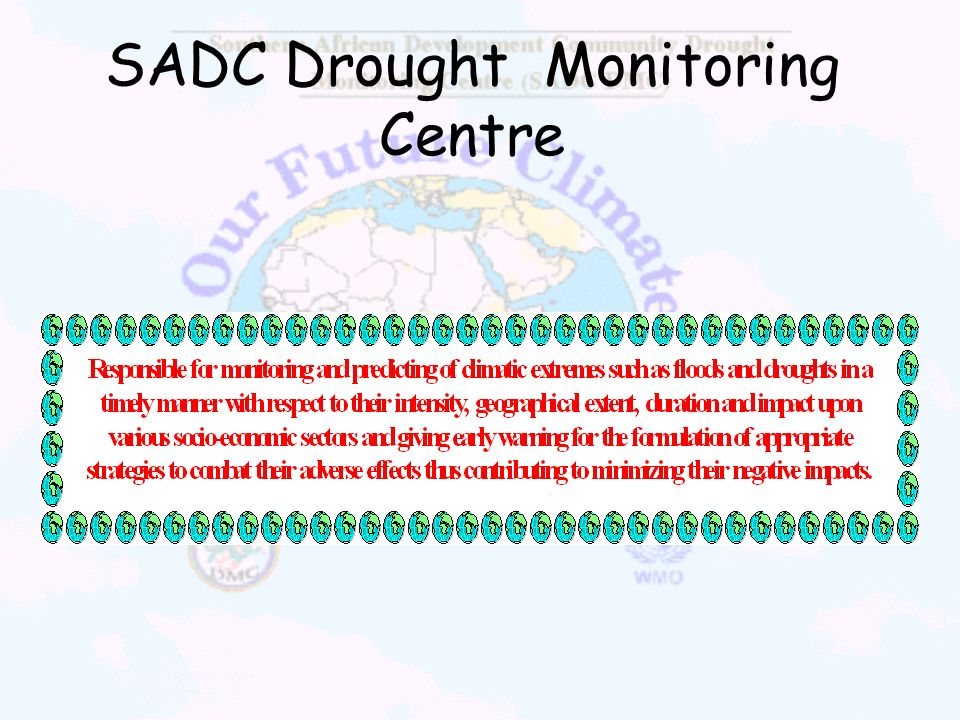 SADC Drought Monitoring Centre