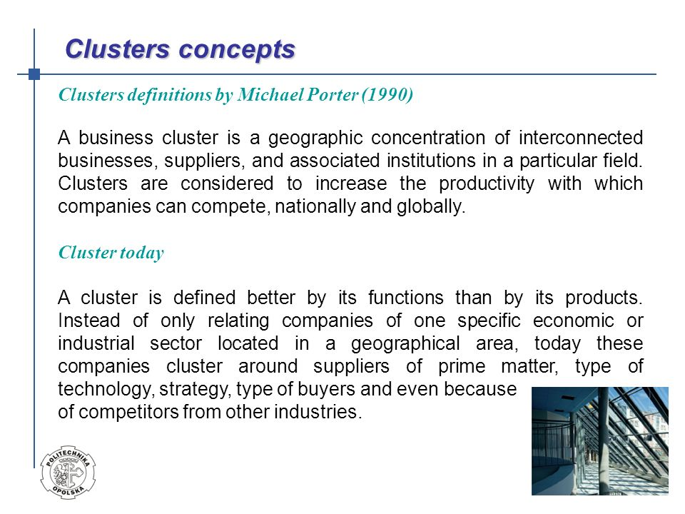 Clusters concepts Clusters definitions by Michael Porter (1990)