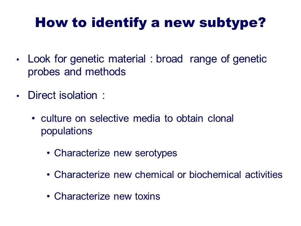 How to identify a new subtype