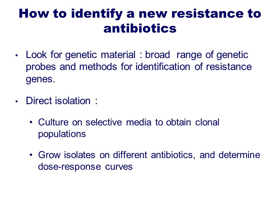 How to identify a new resistance to antibiotics