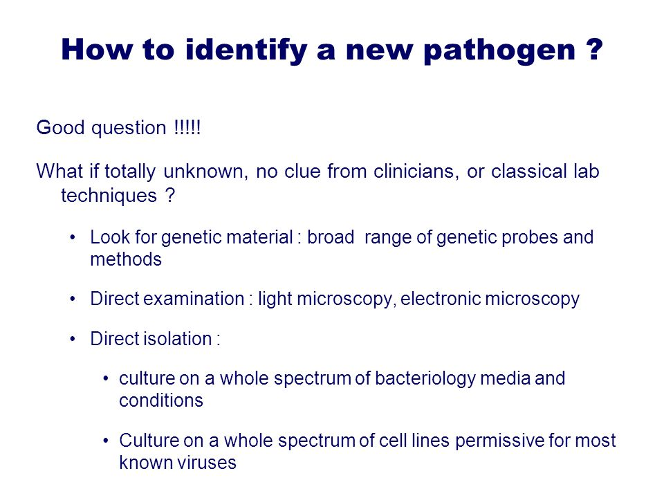 How to identify a new pathogen