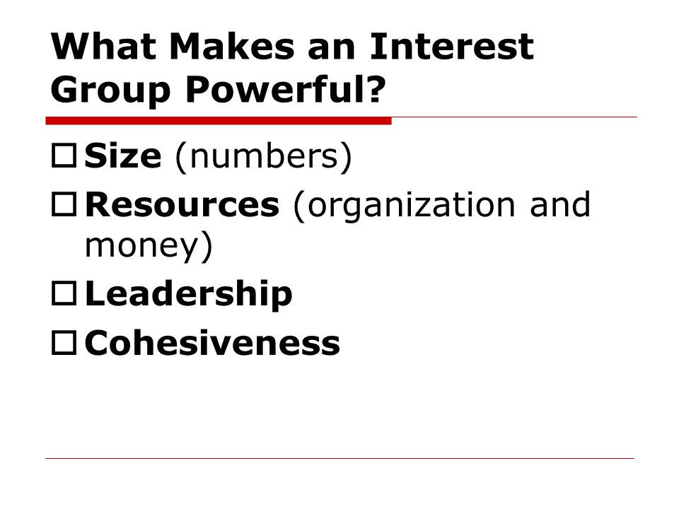 What Makes an Interest Group Powerful