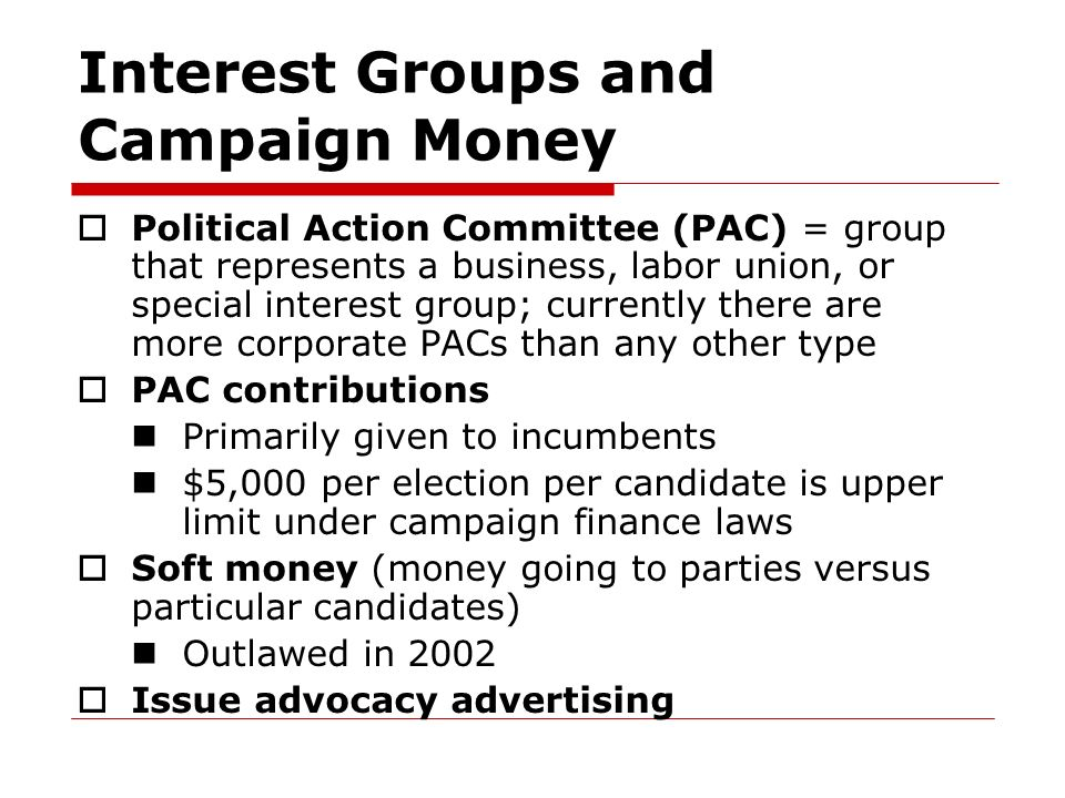 Interest Groups and Campaign Money
