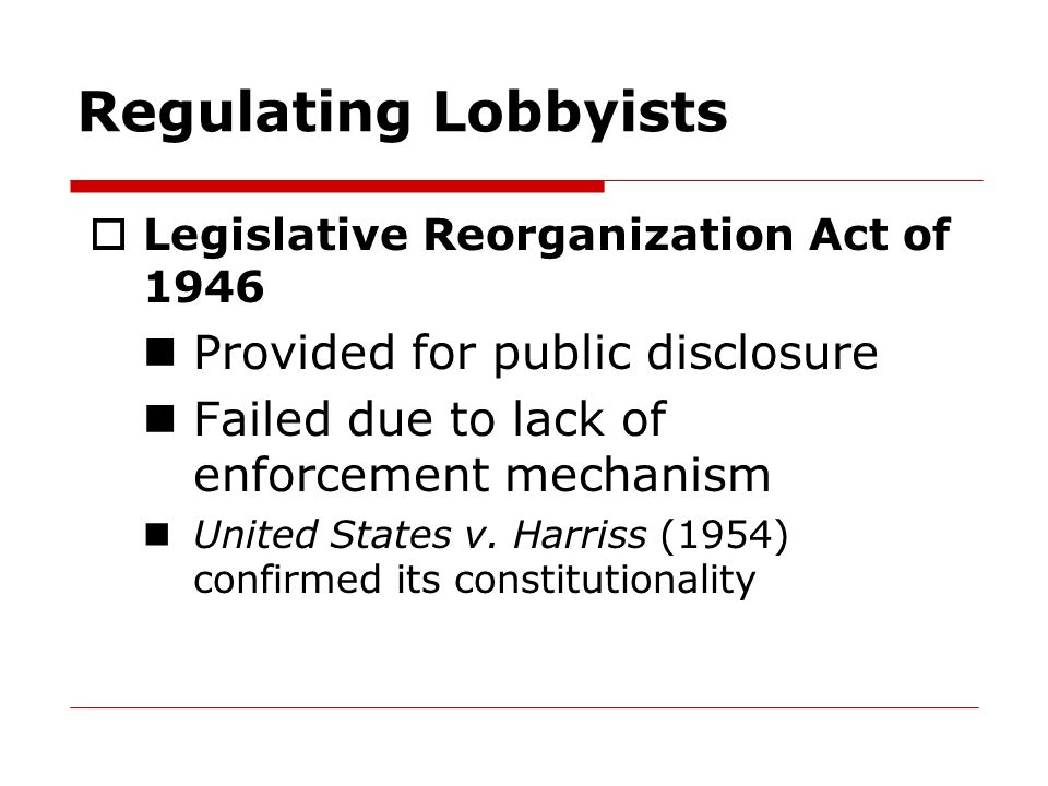 Regulating Lobbyists Provided for public disclosure