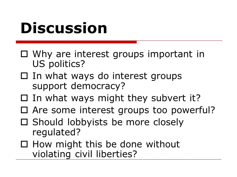 an analysis of the importance of interest groups in america Interest groups in american politics  an interest group  planned parenthood federation of america the right side of the web the.