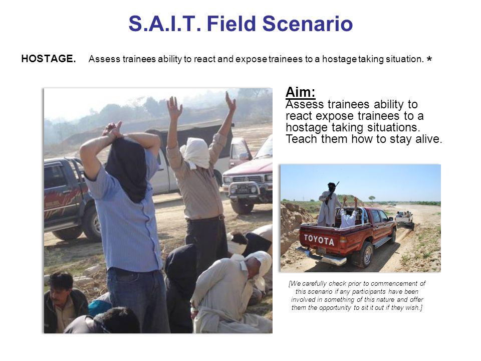 S.A.I.T. Field Scenario Aim: