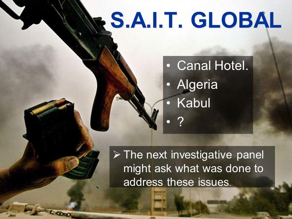 S.A.I.T. GLOBAL Canal Hotel. Algeria Kabul