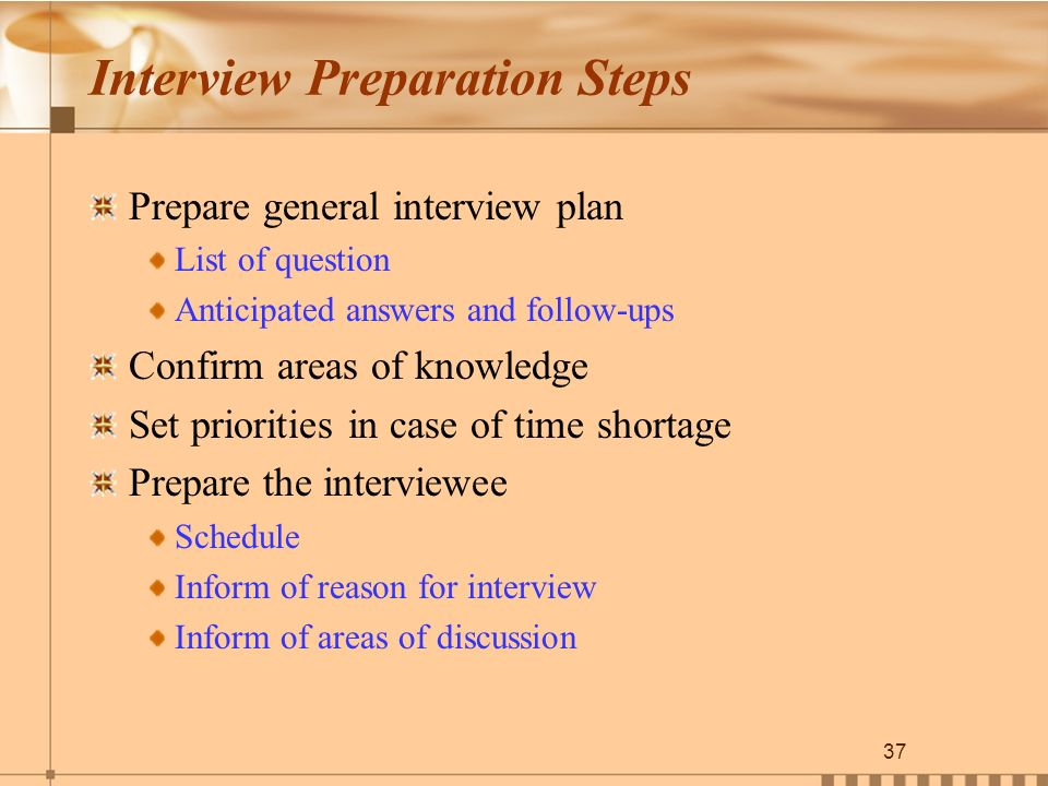 an analysis of the five steps in preparing for an interview • preparing the documentation, for  job analysis techniques qualitative job analysis techniques • interview • observation • participant  steps involved.