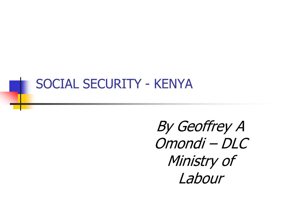 SOCIAL SECURITY - KENYA
