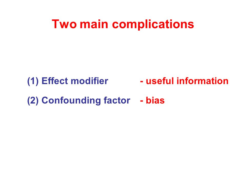 Two main complications