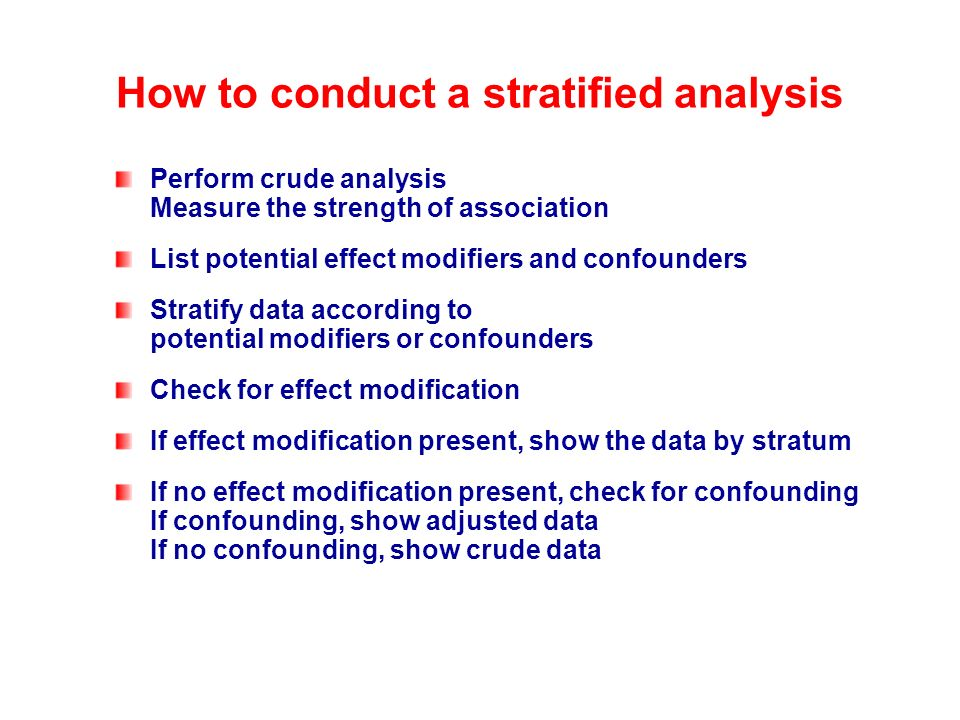How to conduct a stratified analysis
