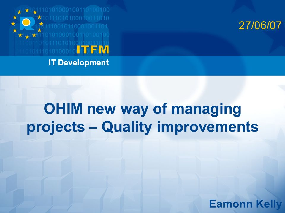 OHIM new way of managing projects – Quality improvements