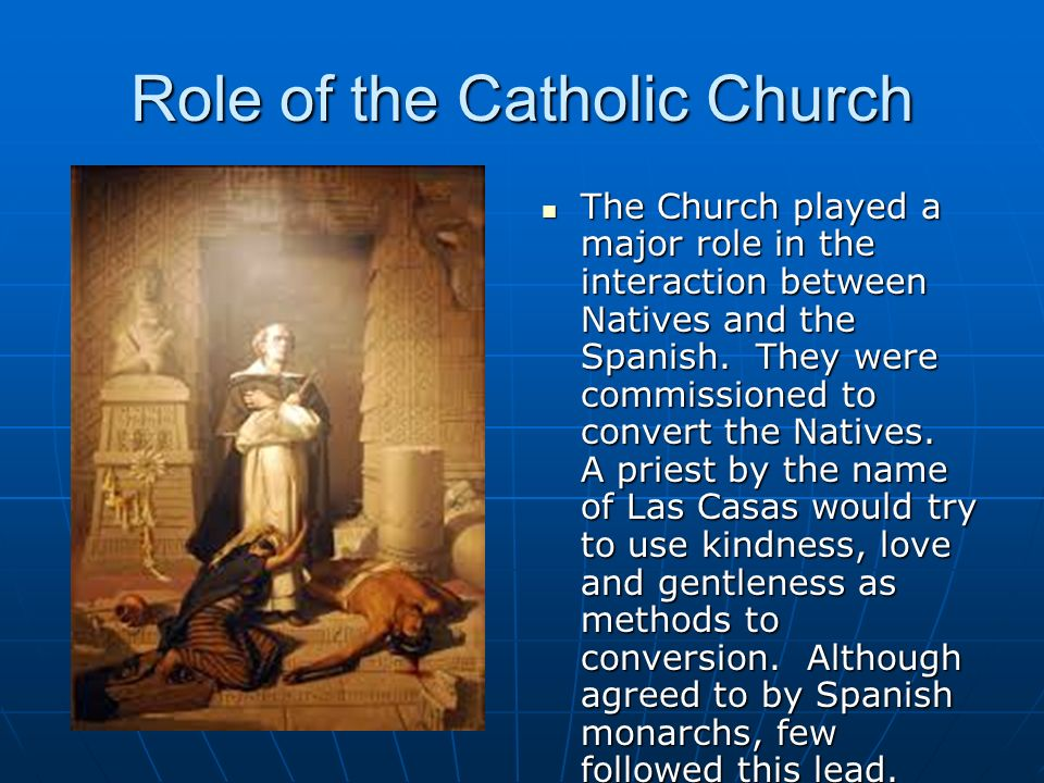 the role of the catholic church The same is true with regard to the role of the church and the work that it is to do for his glory b the church of our lord began with and active role and should.
