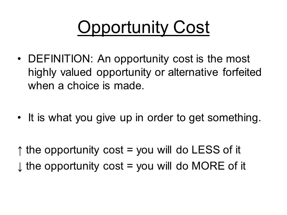 economic term opportunity cost Econ and me opportunity cost special | 14m 46s econ tells sean and his  friends that they have an economic problem - a scarcity of space when they  decide.