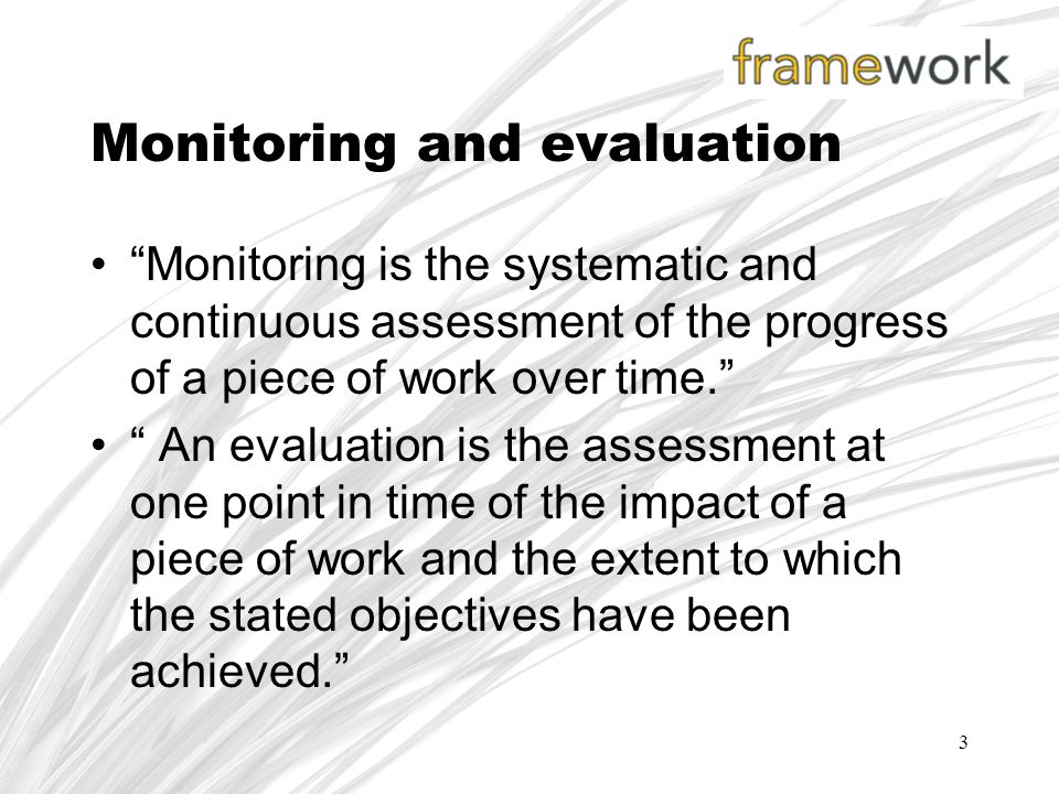 monitoring and evaluating is a continuous process Monitor and evaluate internal processes program of monitoring and evaluating internal processes improve the it process environment, on a continuous.