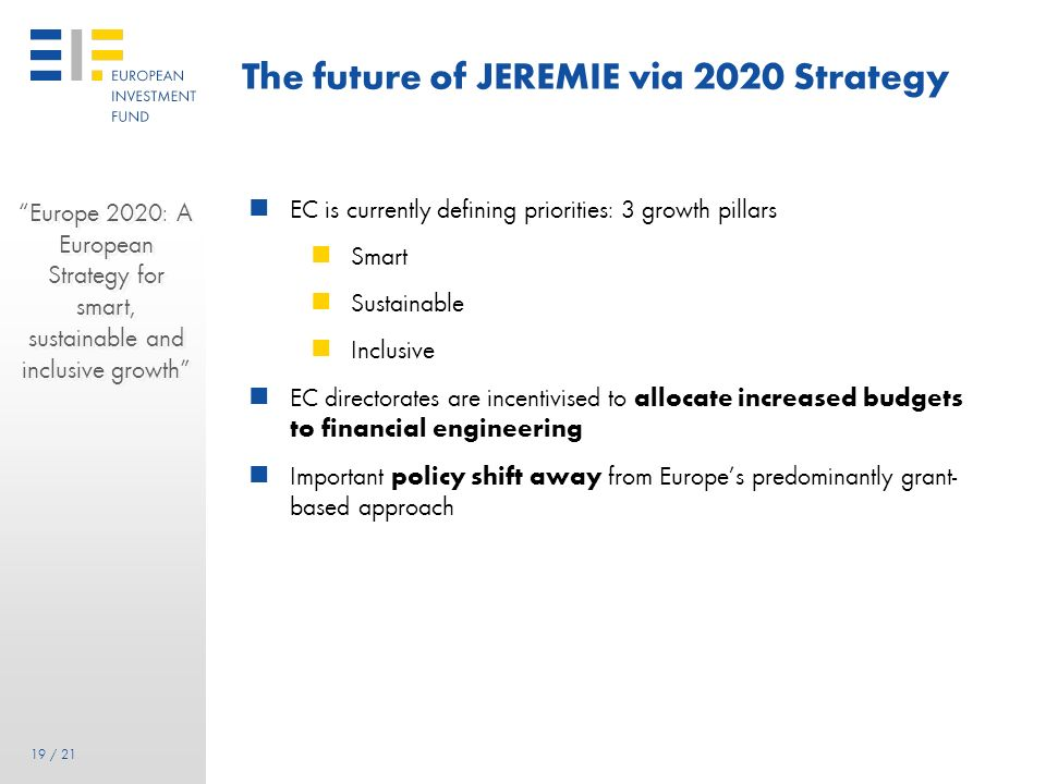 The future of JEREMIE via 2020 Strategy