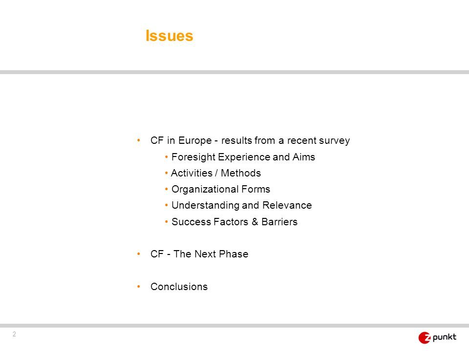 Issues CF in Europe - results from a recent survey