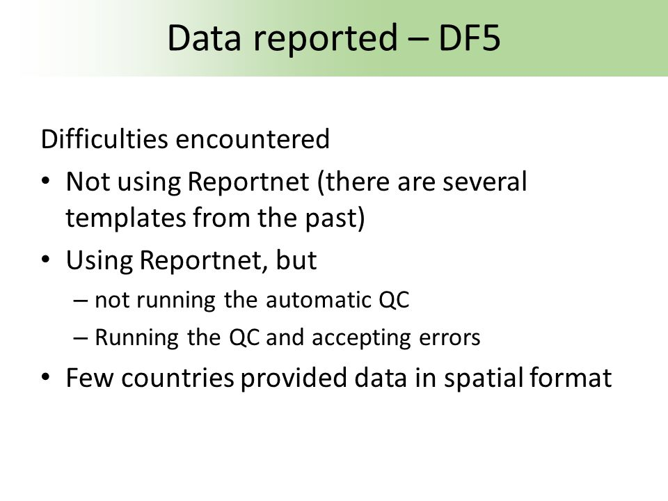 Data reported – DF5 Difficulties encountered