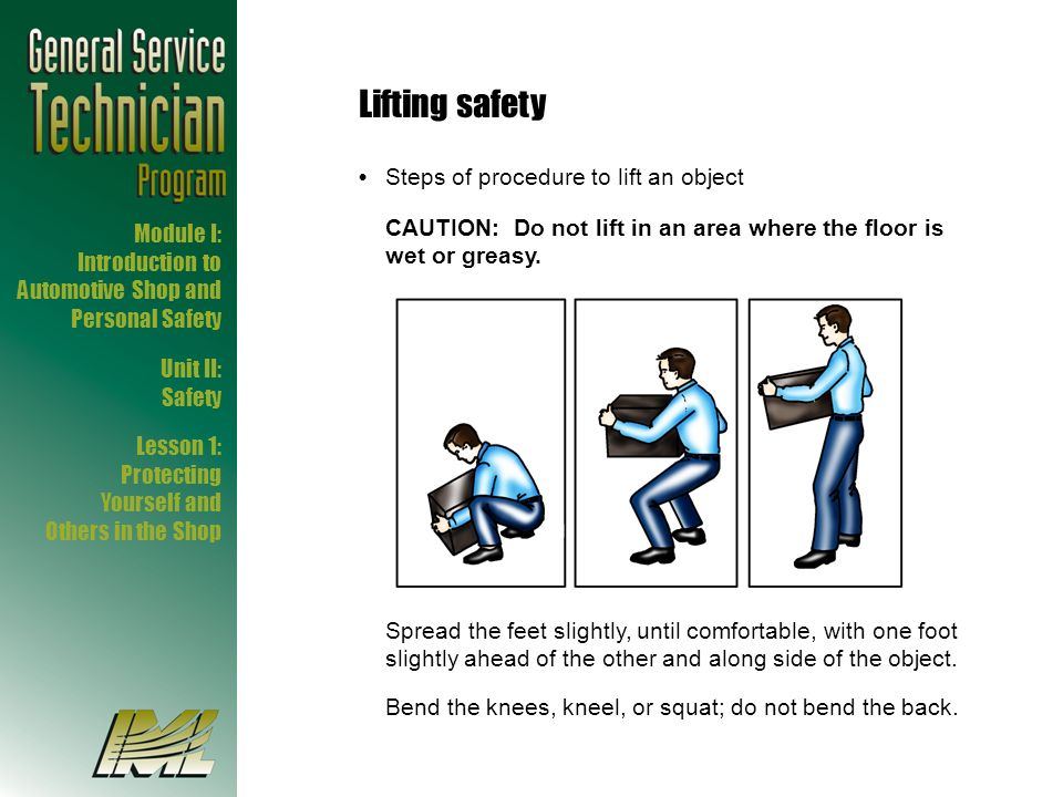 Lifting safety • Steps of procedure to lift an object