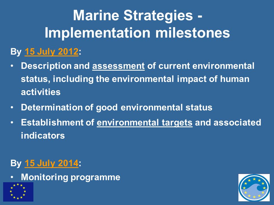 Marine Strategies - Implementation milestones