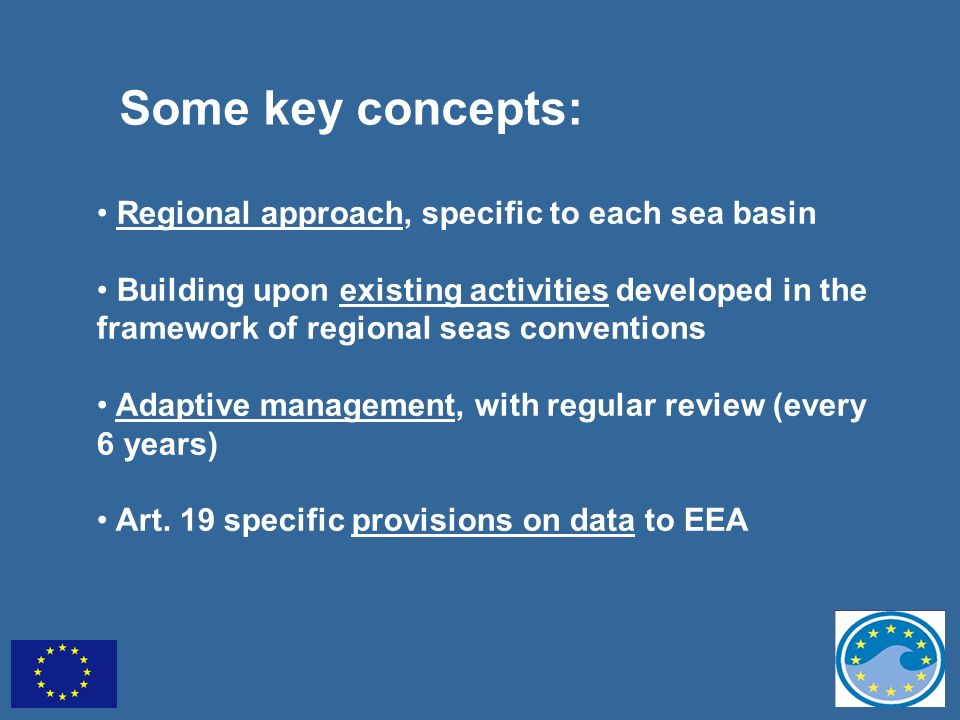Some key concepts: Regional approach, specific to each sea basin