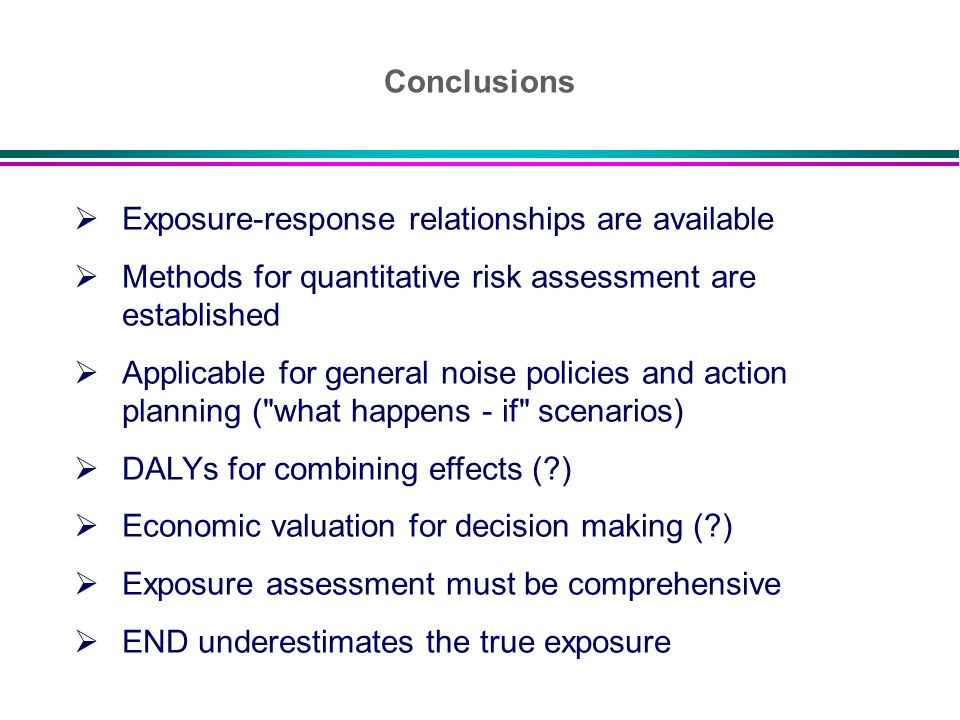 Conclusions Exposure-response relationships are available. Methods for quantitative risk assessment are established.