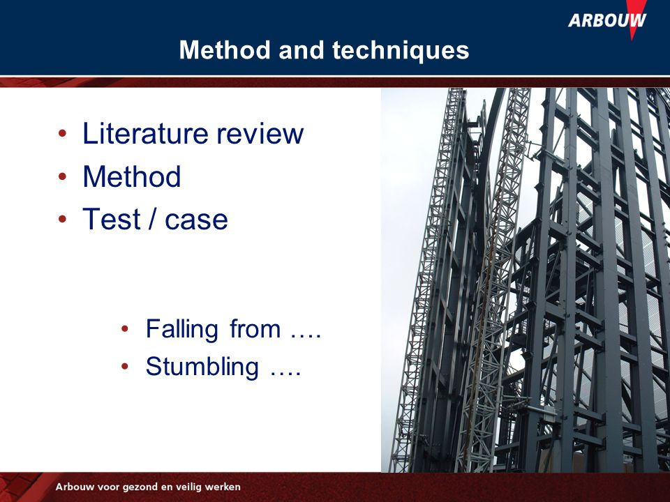 Literature review Method Test / case Method and techniques