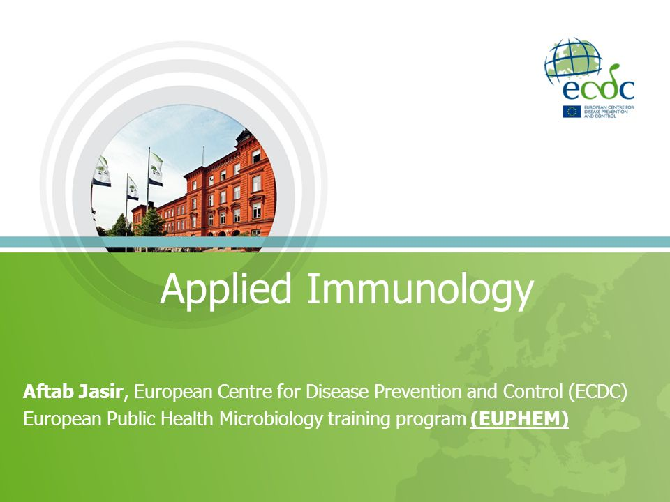 Applied Immunology Aftab Jasir, European Centre for Disease Prevention and Control (ECDC)