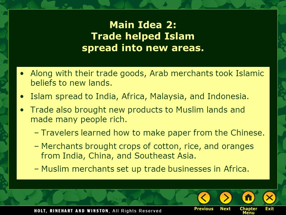 Main Idea 2: Trade helped Islam spread into new areas.