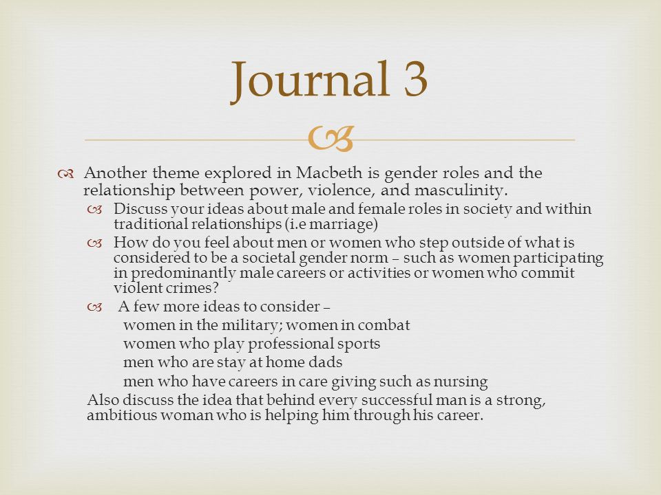 macbeth and gender roles Gender is one of the major themes in shakespeare's ~'macbeth~' this lesson offers some essay topics that will help your students zero in on gender.
