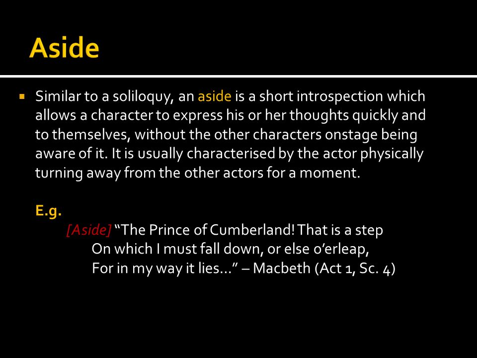 Macbeth soliloquy aside and stage directions
