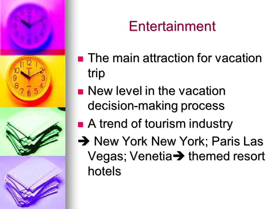 Attractiveness of the hotel in the industry tourism essay