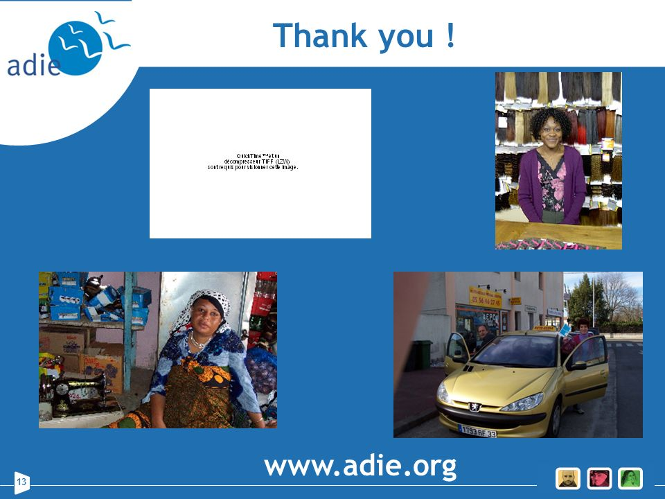 Thank you ! www.adie.org