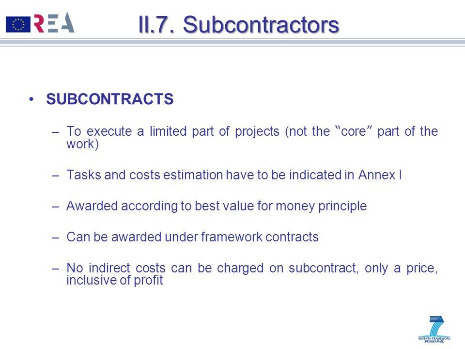 II.7. Subcontractors SUBCONTRACTS
