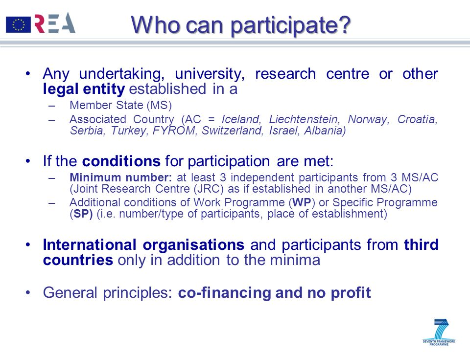 Who can participate Any undertaking, university, research centre or other legal entity established in a.