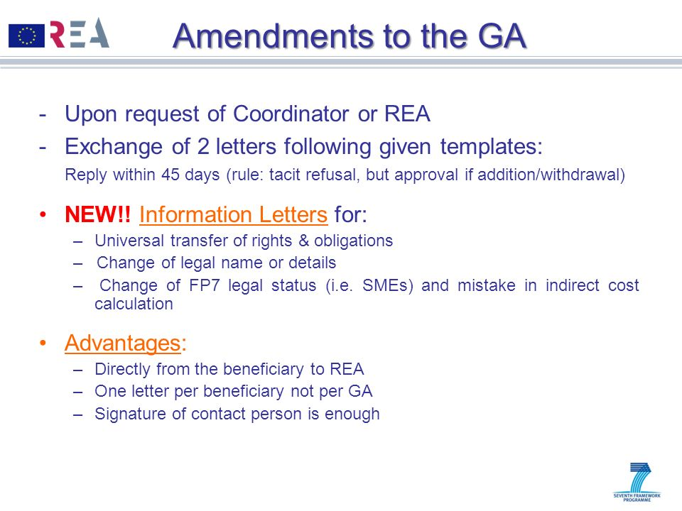Amendments to the GA Upon request of Coordinator or REA