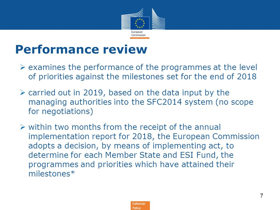 Performance review examines the performance of the programmes at the level of priorities against the milestones set for the end of 2018.