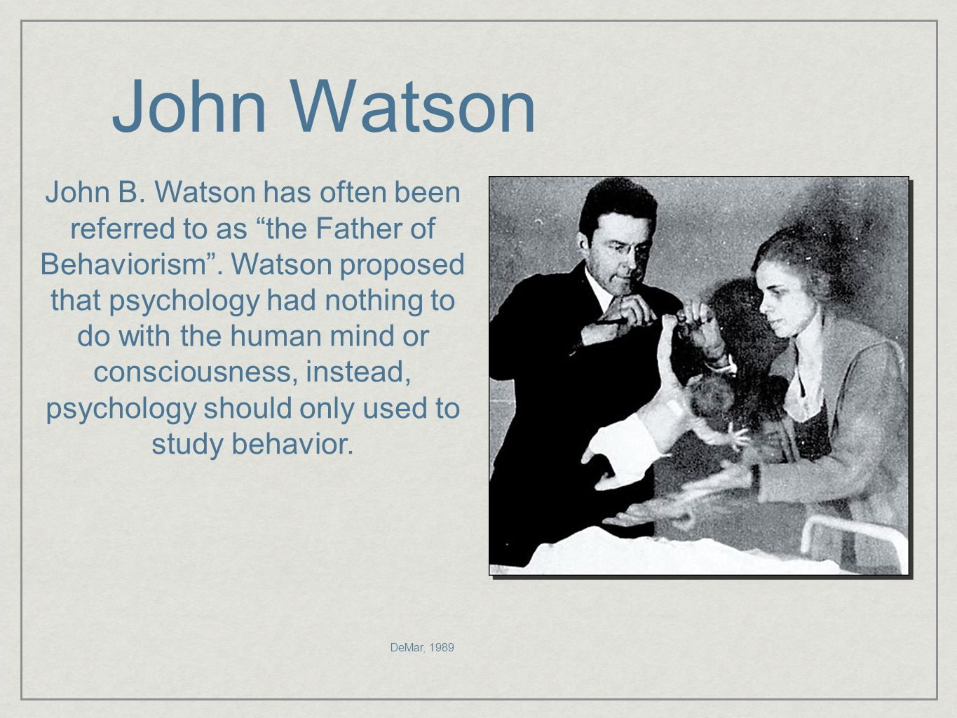 """john broadus watson theory of behaviorism essay A critical analysis of john b watson's original writing: """"behaviorism as a behaviorist views it""""  john broadus watson is credited  for this reason, watson's theory of behaviorism is hailed by many as a panacea to the scourge of subjectivism and pseudo-science that pervaded his day."""