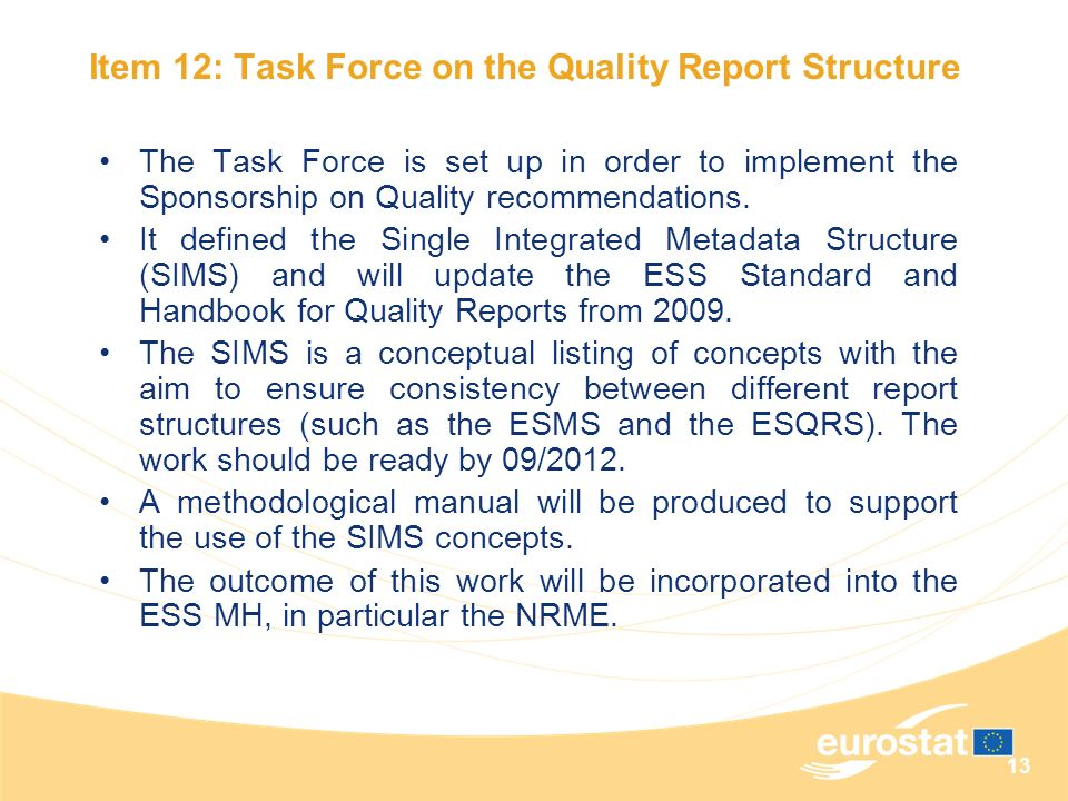 Item 12: Task Force on the Quality Report Structure