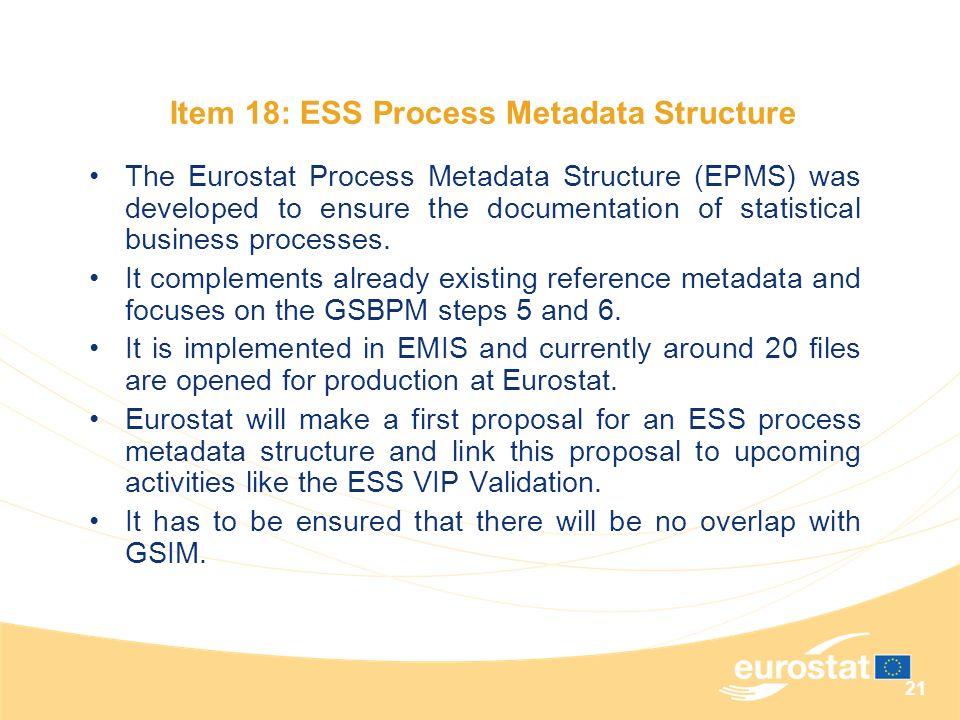 Item 18: ESS Process Metadata Structure