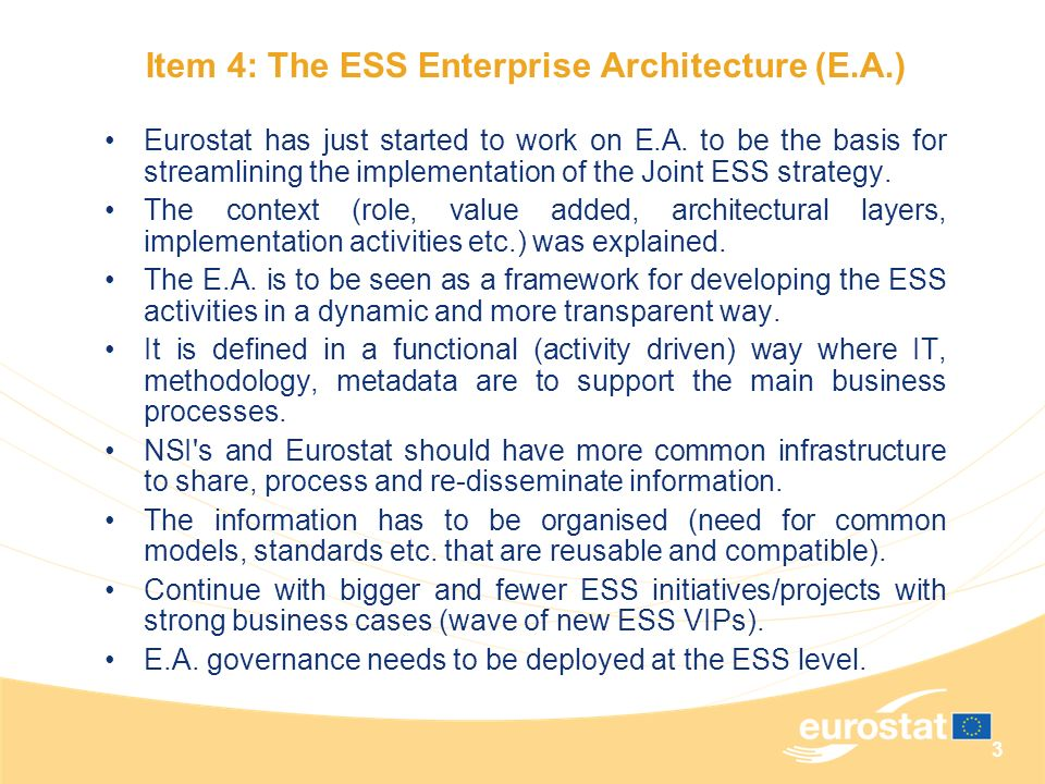 Item 4: The ESS Enterprise Architecture (E.A.)