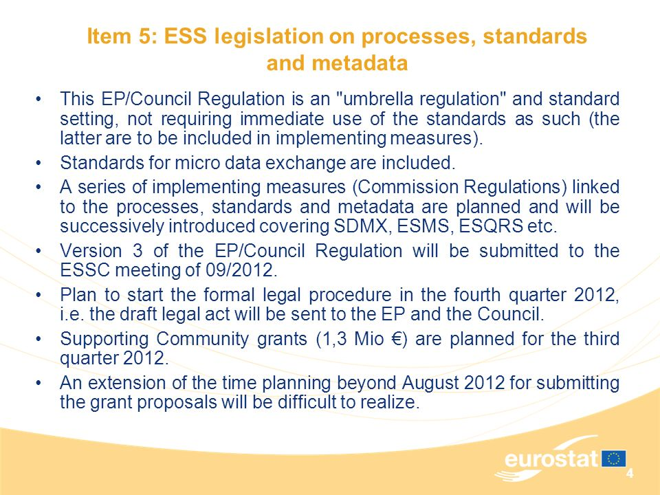 Item 5: ESS legislation on processes, standards and metadata