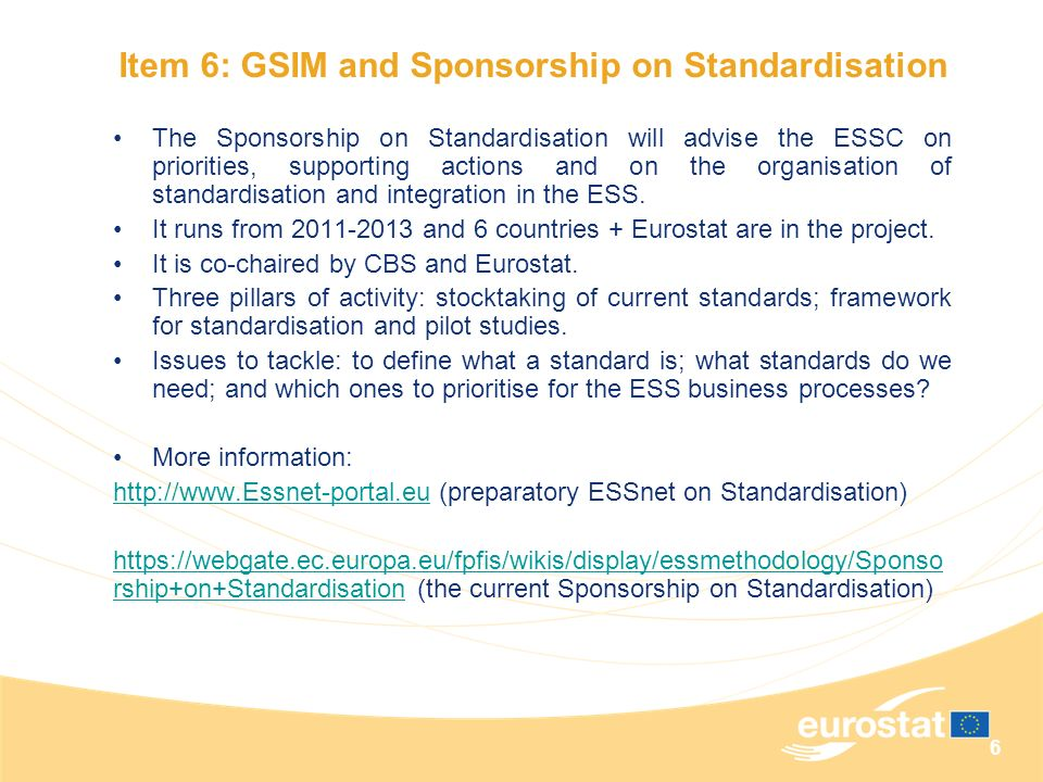 Item 6: GSIM and Sponsorship on Standardisation