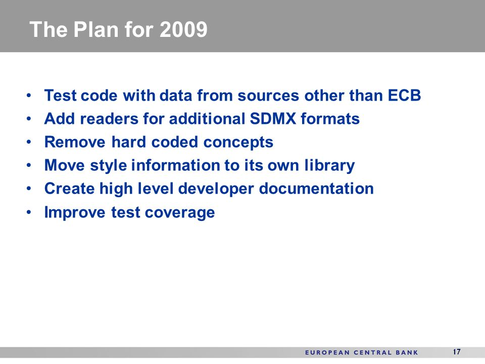 The Plan for 2009 Test code with data from sources other than ECB